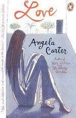 Love - Angela Carter
