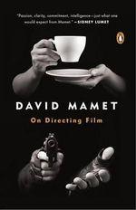 On Directing - David Mamet