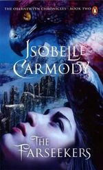 The Farseekers : The Obernewtyn Chronicles : Book 2 - Isobelle Carmody
