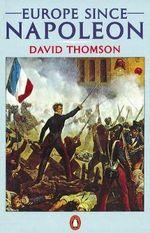 Europe Since Napoleon - David Thomson