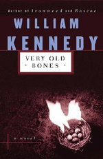 Very Old Bones - William Kennedy