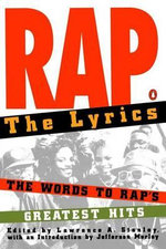 Rap : The Lyrics - Lawrence A. Stanley