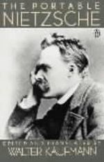 The Portable Nietzsche : Viking Portable Library - Friedrich Wilhelm Nietzsche