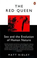 The Red Queen : Sex and the Evolution of Human Nature - Matt Ridley