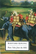 Plain Tales from the Hills - Rudyard Kipling