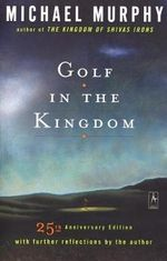 Golf in the Kingdom : Compass - Michael Murphy
