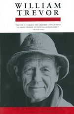 William Trevor :  Collected Stories - William Trevor