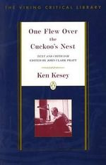 Critical Studies : One Flew over the Cuckoo's Nest - Ken Kesey
