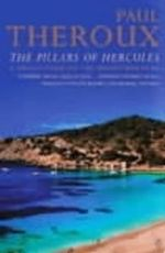 The Pillars of Hercules : A Grand Tour of the Mediterranean - Paul Theroux