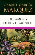 del Amor y Otros Demonios : Penguin Great Books of the 20th Century - Gabriel Garcia Marquez