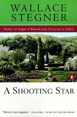 A Shooting Star : An Appraisal - Wallace Stegner