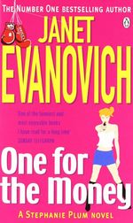 One for the Money : Stephanie Plum Series : Book 1 - Janet Evanovich