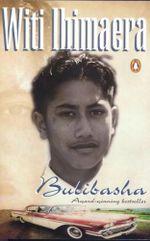 Bulibasha - Witi Ihimaera