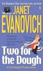 Two For The Dough : Stephanie Plum Series : Book 2 - Janet Evanovich