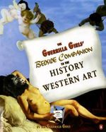 The Guerrilla Girls' Bedside Companion to the History of Western Art - Guerrilla Girls