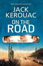 On the Road : Film tie-in Edition - Jack Kerouac