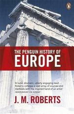 The Penguin History of Europe - J. M. Roberts