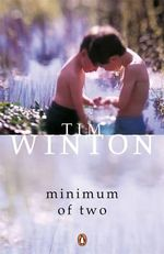 Minimum of Two and Other Stories - Tim Winton