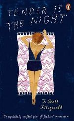 Tender is the Night : Penguin Essentials   - F. Scott Fitzgerald