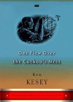 One Flew Over the Cuckoo's Nest : (Great Books Edition) - Ken Kesey