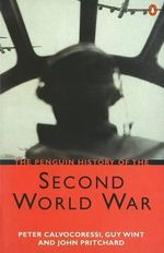 The Penguin History of the Second World War - Peter Calvocoressi