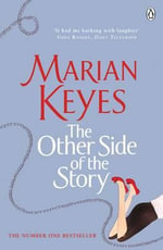 The Other Side of the Story  - Marian Keyes