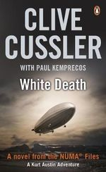White Death : NUMA Files Series : Book 4 - Clive Cussler