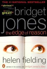 Bridget Jones : The Edge of Reason - MS Helen Fielding