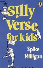Silly Verse for Kids - Spike Milligan