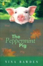 The Peppermint Pig - Nina Bawden