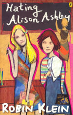Hating Alison Ashley : Puffin Books - Robin Klein
