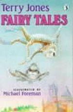 Fairy Tales - Terry Jones