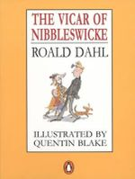 The Vicar Of Nibbleswicke : Puffin Bks. - Roald Dahl