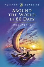 Around the World in Eighty Days : Puffin Classics (Paperback) - Jules Verne