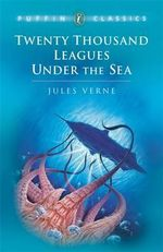 Twenty Thousand Leagues Under the Sea : Puffin Classics (Paperback) - Jules Verne