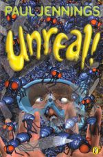 Unreal! : Eight Surprising Stories - Paul Jennings