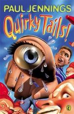 Quirky Tails - Paul Jennings