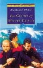 The Count of Monte Cristo (Abridged) (Teen Edition) - Alexandre Dumas