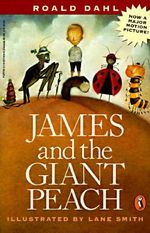 James and the Giant Peach : A Children's Story - Roald Dahl