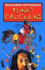 Funky Chickens - Benjamin Zephaniah