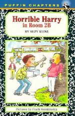 Horrible Harry in Room 2b : Puffin Chapters - Suzy Kline
