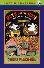 Rats on the Roof and Other Stories : Puffin Chapters (Paperback) - James Marshall