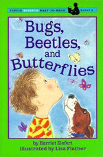 Bugs, Beetles & Butterflies : Easy-To-Read: Level 1 (Paperback) - Harriet Ziefert