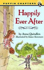 Happily Ever after : Puffin Chapters (Paperback) - Anna Quindlen