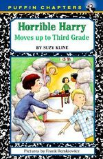 Horrible Harry Moves up to Third Grade : Horrible Harry (Paperback) - Suzy Kline