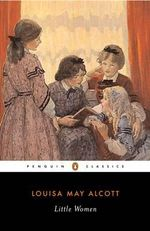 Little Women : Penguin Classics - Louisa May Alcott
