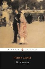 The American : Revised Edition - Henry James