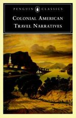 Colonial American Travel Narratives : Penguin Classics - Mary White Rowlandson