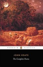 The Complete Poems : Penguin English Poets - John Keats