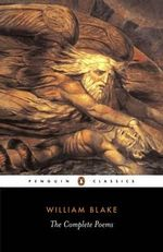The Complete Poems : Penguin English Poets - William Blake